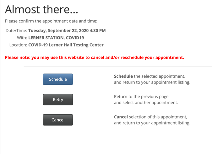 "On the final screen, click ""Schedule"" to confirm your appointment."